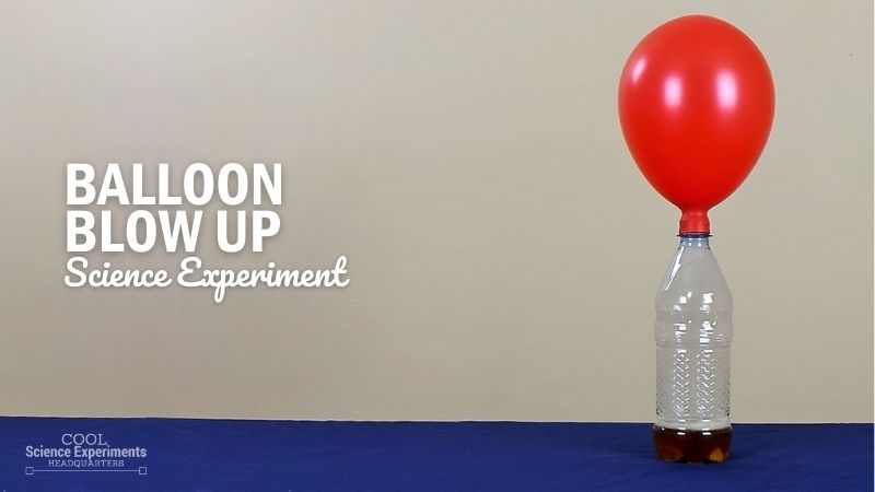 Balloon Blow up Science Experiment