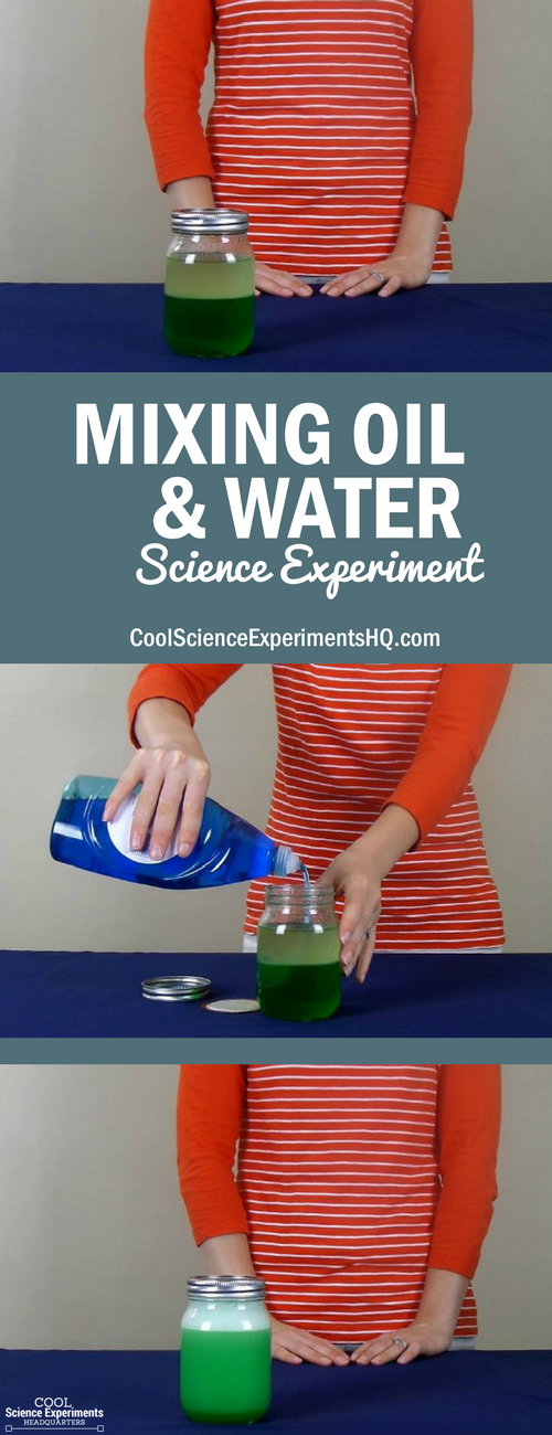 Mixing Oil and Water Experiment Steps