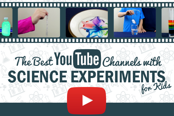 Best YouTube Channels with Science Experiment for Kids