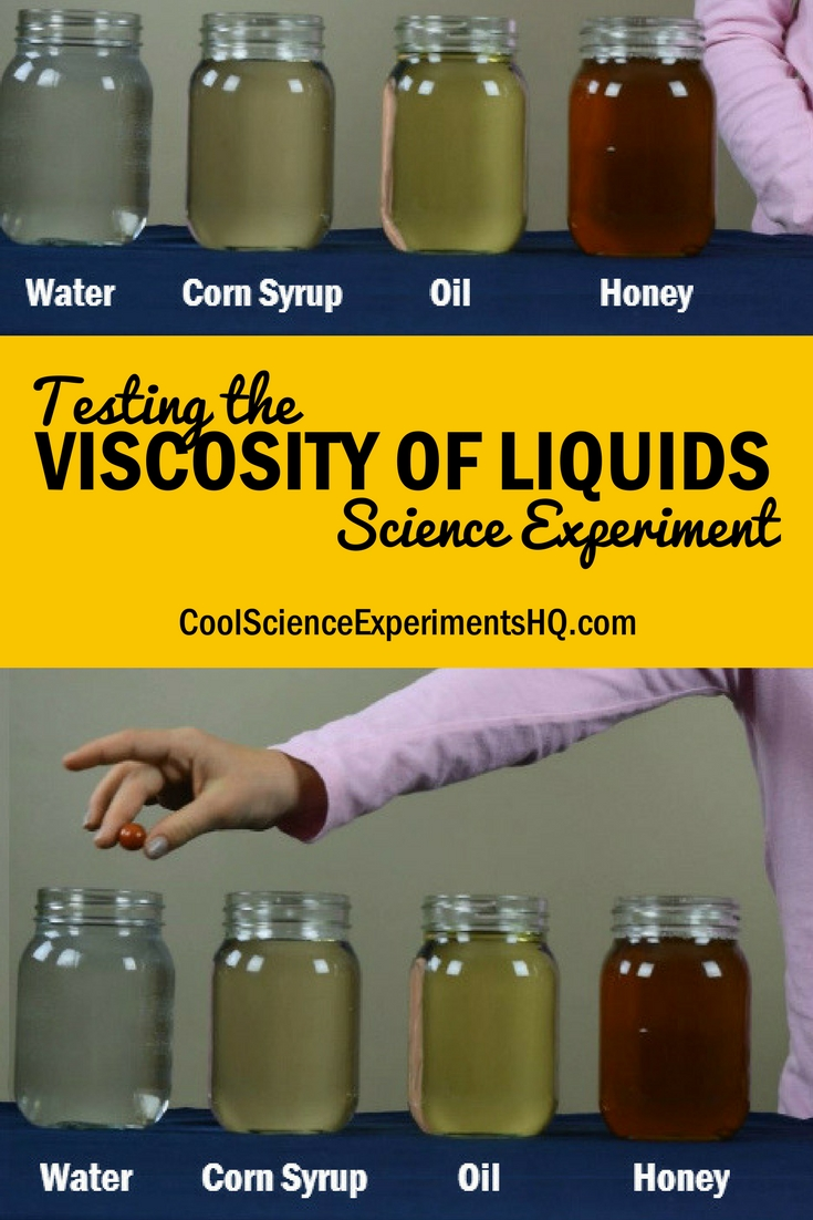 Testing the viscosity of liquids Science Experiment Steps