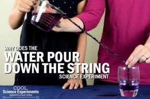 Why Does the Water Pour Down the String?